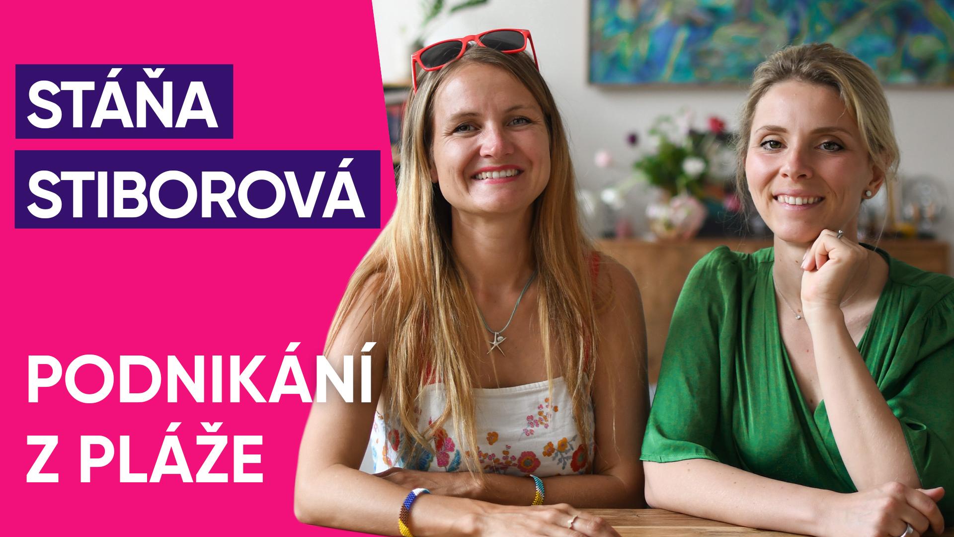 #51: Stáňa Stiborová o podnikání z pláže